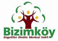 Bizimköy Engelliler Üretim Merkezi Vakfı