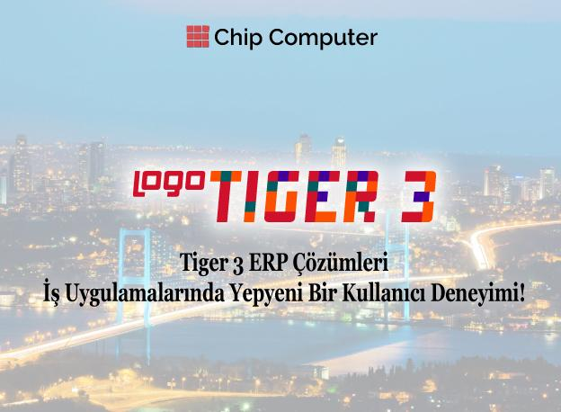 205473-Tiger 3 ERP Solutions-Chıp Computer Bilgi İşlem Danışmanlık ve Pazarlama Hizmetleri Ltd.Şti.