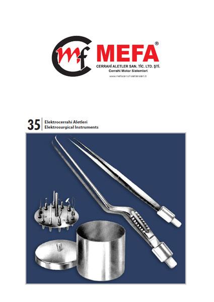 227043-Electrosurgical Instruments-MEFA CERRAHİ ALETLER İHR.İTH.SAN.VE TİC.LTD.ŞTİ.
