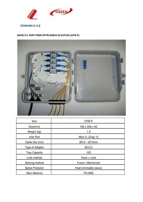 203435-OTB-P Built-in 12 Port Fiber Optic Cable Attachment Box-Cen Kablo San. ve Tic. AS.